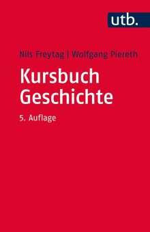 Nils Freytag: Kursbuch Geschichte, Buch