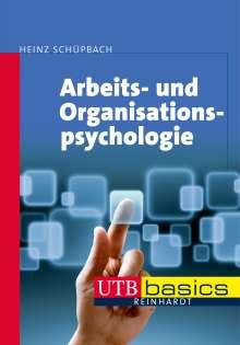 Heinz Schüpbach: Arbeits- und Organisationspsychologie, Buch