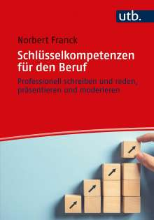 Norbert Franck: Schlüsselkompetenzen für den Beruf, Buch
