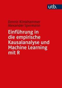 Dennis Klinkhammer: Einführung in die empirische Kausalanalyse und Machine Learning mit R, Buch