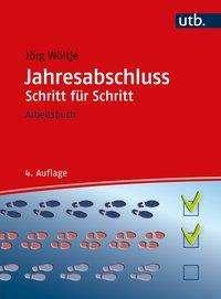 Jörg Wöltje: Jahresabschluss Schritt für Schritt, Buch