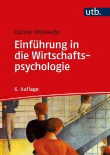 Günter Wiswede: Einführung in die Wirtschaftspsychologie, Buch