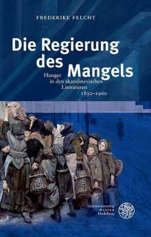 Frederike Felcht: Die Regierung des Mangels, Buch