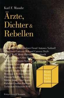 Karl F. Masuhr: Ärzte, Dichter & Rebellen, Buch
