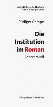 Rüdiger Campe: Die Institution im Roman, Buch