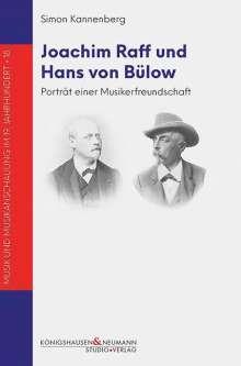 Simon Kannenberg: Joachim Raff und Hans von Bülow / Bd 1+2, 2 Bücher