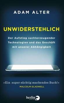 Adam Alter: Unwiderstehlich, Buch