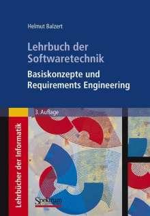 Helmut Balzert: Lehrbuch der Softwaretechnik: Basiskonzepte und Requirements Engineering, Buch