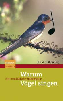 David Rothenberg: Warum Vögel singen, Buch