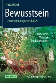 Christof Koch: Bewusstsein - ein neurobiologisches Rätsel, Buch