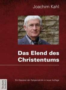 Joachim Kahl: Das Elend des Christentums, Buch