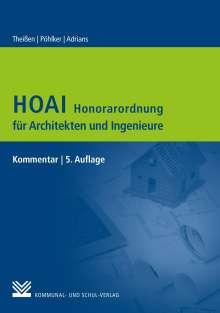 Rolf Theißen: HOAI - Honorarordnung für Architekten und Ingenieure, Buch