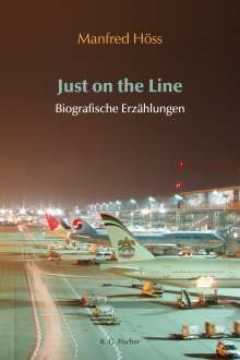 Manfred Höss: Just on the Line, Buch