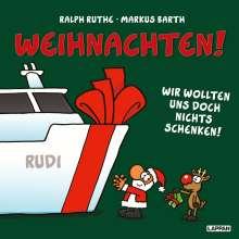 Markus Barth: Weihnachten! Wir wollten uns doch nichts schenken!, Buch
