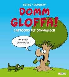 Ralph Ruthe: Domm gloffa!, Buch