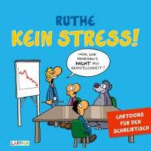 Ralph Ruthe: Kein Stress! Aufstellbuch, Buch