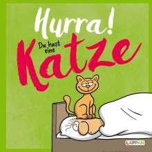 Michael Kernbach: Hurra! Du hast eine Katze: Cartoons und lustige Texte für Katzenfreunde, Buch