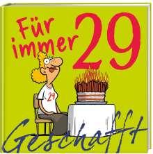 Michael Kernbach: Geschafft: Für immer 29!, Buch