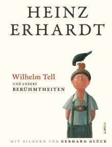 Heinz Erhardt: Wilhelm Tell und andere Berühmtheiten, Buch