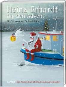 Heinz Erhardt: Heinz Erhardt für den Advent - Ein Adventskalender mit Bildern von Gerhard Glück, Buch
