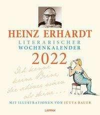 Heinz Erhardt: Heinz Erhardt - Literarischer Wochenkalender 2022, Kalender