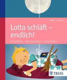 Aylin Lenbet: Lotta schläft - endlich!, Buch