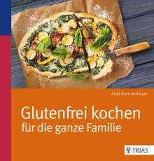 Anja Donnermeyer: Glutenfrei kochen für die ganze Familie, Buch