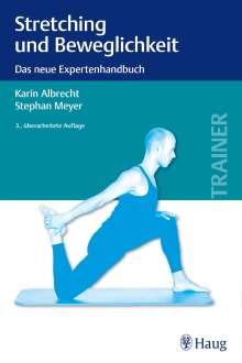 Karin Albrecht: Stretching und Beweglichkeit, Buch