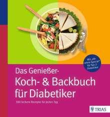 Claudia Grzelak: Das Genießer-Koch-& Backbuch für Diabetiker, Buch