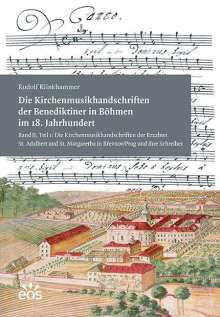 Rudolf Klinkhammer: Die Kirchenmusikhandschriften der Benediktiner in Böhmen im 18. Jahrhundert, 2 Bücher
