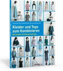Yoshiko Tsukiori: Japanisches Modedesign zum Selbernähen: Kleider und Tops zum Kombinieren, Buch