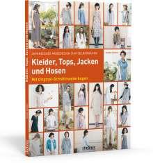 Yoshiko Tsukiori: Japanisches Modedesign zum Selbernähen: Kleider, Tops, Jacken und Hosen, Buch