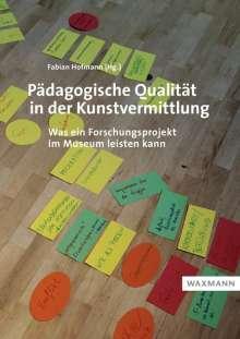 Inga Braune: Pädagogische Qualität in der Kunstvermittlung, Buch