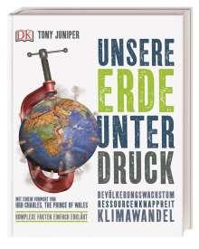 Tony Juniper: Unsere Erde unter Druck, Buch