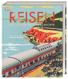 Michael Martin: Reisen. Die illustrierte Geschichte, Buch