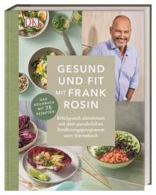 Frank Rosin: Schlank und fit mit Frank Rosin, Buch