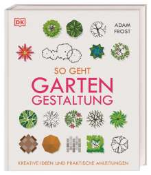 Adam Frost: So geht Gartengestaltung, Buch
