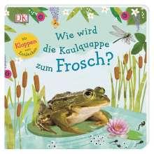 Wie wird die Kaulquappe zum Frosch?, Buch