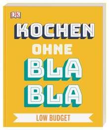 Anna Austruy: Kochen ohne Blabla Low Budget, Buch