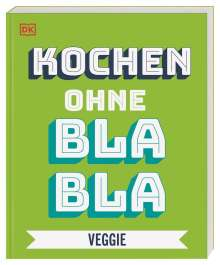 Anna Austruy: Kochen ohne Blabla Veggie, Buch