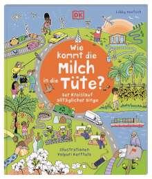 Libby Deutsch: Wie kommt die Milch in die Tüte?, Buch