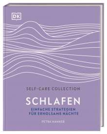 Petra Hawker: Self-Care Collection. Schlafen, Buch