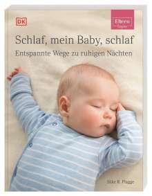 Silke R. Plagge: ELTERN-Ratgeber. Schlaf, mein Baby, schlaf, Buch