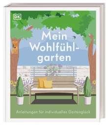 Alistair Griffiths: Mein Wohlfühlgarten, Buch