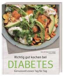 Giancarlo Caldesi: Richtig gut kochen bei Diabetes, Buch