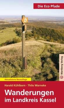 Harald Kühlborn: Die Eco Pfade. Wanderungen im Landkreis Kassel, Buch