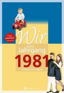 Christine Dohler: Wir vom Jahrgang 1981 - Kindheit und Jugend: 40. Geburtstag, Buch