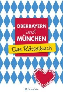 Wolfgang Berke: Oberbayern und München - Das Rätselbuch, Buch