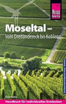 Katja Nolles: Reise Know-How Reiseführer Moseltal - vom Dreiländereck bis Koblenz, Buch