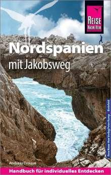Andreas Drouve: Reise Know-How Reiseführer Nordspanien mit Jakobsweg, Buch
